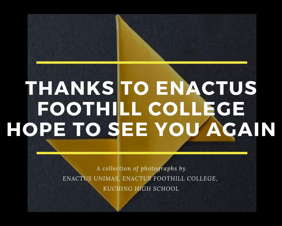 Enactus Foothill College Visits Enactus UNIMAS