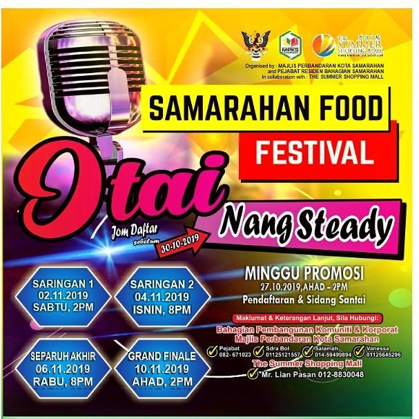 Majlis Perbandaran Kota Samarahan akan menganjurkan Samarahan Food Festival pada 1 sehingga 11 November 2019