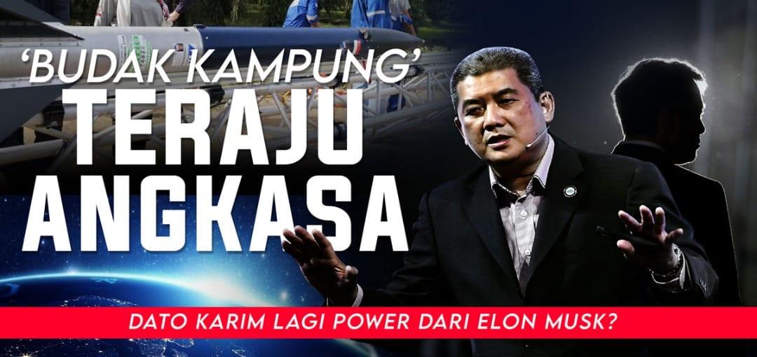 Adakah Datuk Mohd Abdul Karim kini layak digelar Elon Musk Malaysia?