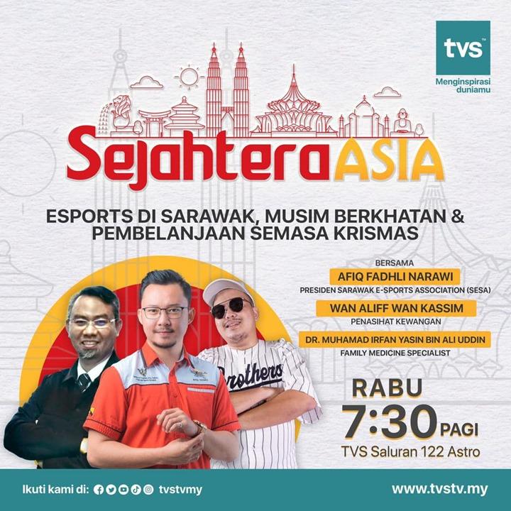 Jom bangun awal dan saksikan rancangan Sejahtera Asia secara langsung pada hari Rabu, 7.30 pagi di saluran TVS 122 Astro.