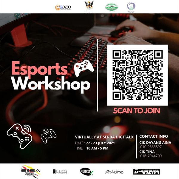 Sarawak Day with Esports Workshop on 22nd July and 23rd July 2021!