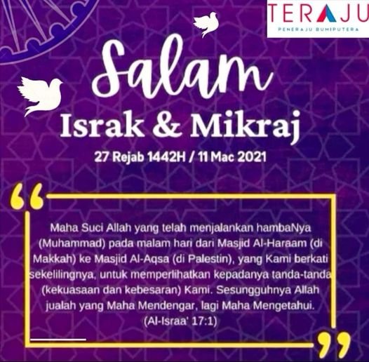 Salam Israk & Mikraj 27 Rejab 1442H. Semoga kita senantiasa memperbaiki amal…
