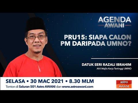 Agenda AWANI: PRU15 | Siapa calon PM daripada UMNO?