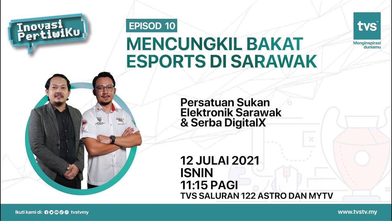 Mencungkil Bakat ESports Di Sarawak | Episod 10 – Inovasi Pertiwiku Musim 2