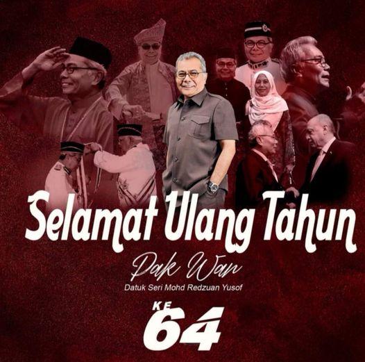 Selamat Ulangtahun ke-64 kepada YB Datuk Seri Mohd Redzuan Yusof, Pengerusi TERA…