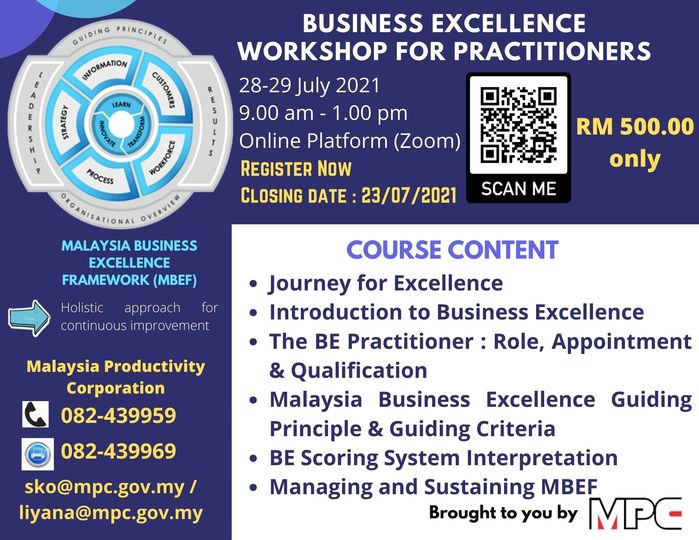 Come and Join Us…. Business Excellence Workshop for Practitioners  28-29 July …