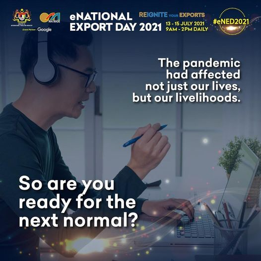 eNational Export Day 2021 (eNED@2021)    REIGNITE YOUR EXPORTS    Come & join us…