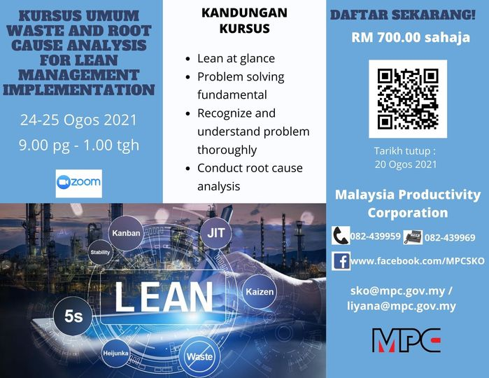 Jom sertai: Kursus Waste and Root Cause Analysis for Lean Management Implementat…