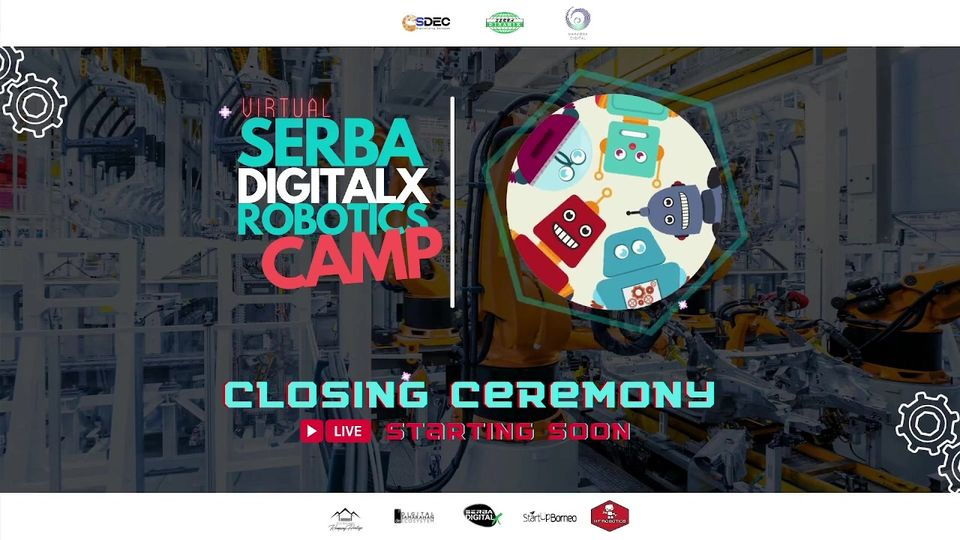 Serba DigitalX Robotic Camp is now has come to an end!