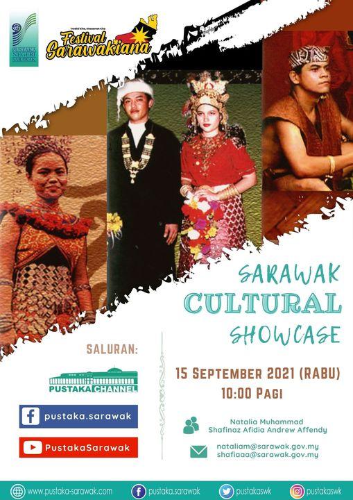 Sarawak Cultural Showcase: Nikah, Melah Pinang and Pinchawan   In conjunction wi…