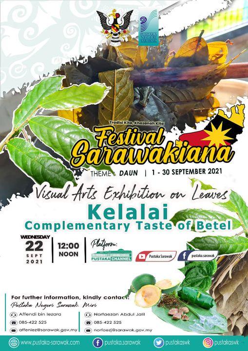 Visual Arts Exhibition on Leaves :  Kelalai, Complementary Taste of Betel  Kelal…