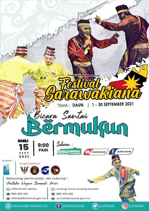 BICARA SANTAI : BERMUKUN  Sempena Festival Sarawakiana 2021 yang berlangsung sep…