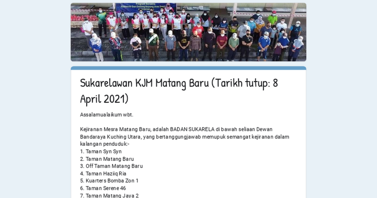 Sukarelawan KJM Matang Baru (Tarikh tutup: 8 April 2021)